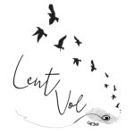 ** Lent Vol ** Atelier Participatif